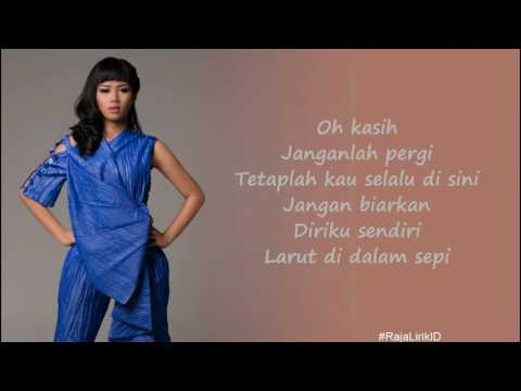 Yura Yunita - Kasih Jangan Kau Pergi | official lyric | Raja Lirik ID