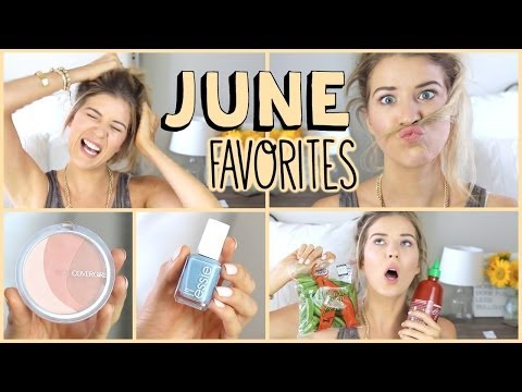 June Favorites: Fashion, Beauty, Food & MORE!