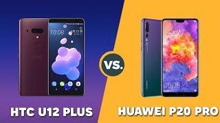Speedtest HTC U12 Plus vs Huawei P20 Pro: Có cần thiết phải cập nhật GPU Turbo cho P20 Pro không?