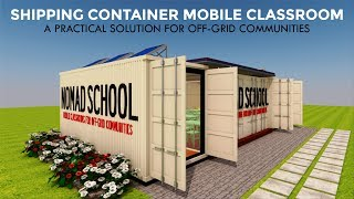 Shipping Container Classrooms Design for Mobile Schools Projects   NOMADBOX 320