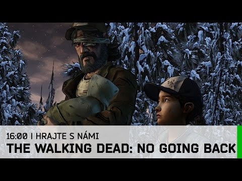 Hrej.cz Let's Play: The Walking Dead: No Going Back [CZ]