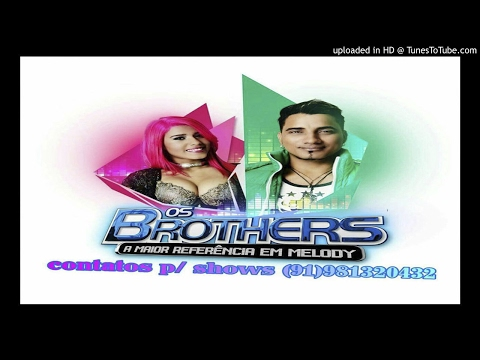 Melody - Os Brothers - Crocodilo (Despacito) 2017