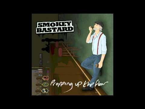Smokey Bastard - The Cumberland Crew