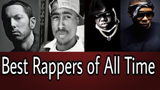 Top 6 Best Rappers of All Time