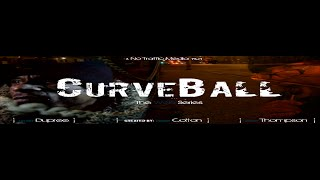 CURVEBALL The Web Series Season Premiere Epidode 1 (Curveball Life)