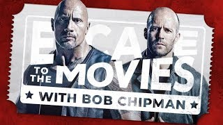 Fast & Furious Presents: Hobbs & Shaw Review | Escape to the Movies