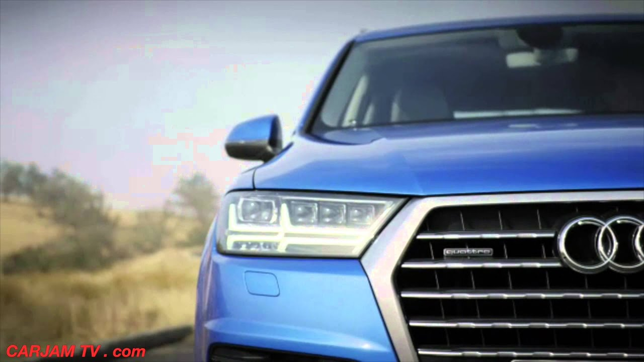 AUDI Q7 2016 All New First Commercial Audi Q7 Price $50k ...