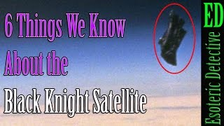 6 Things We Know About the Black Knight Satellite