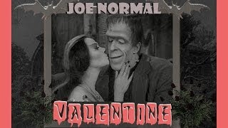 VALENTINE by JOE NORMAL (The Munsters) Lily & Herman in Love