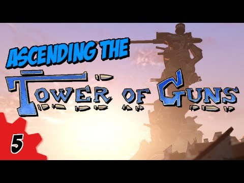 Ascending the Tower of Guns #5 - Bro!