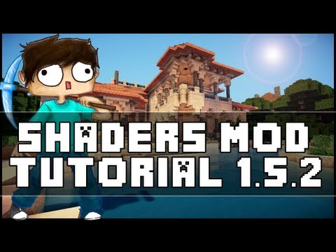 Minecraft 1.5.2 Shaders Mod Installation Tutorial