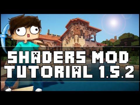 Minecraft 1.5.2 Shaders Mod Installation Tutorial