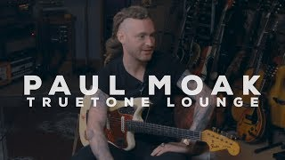 Paul Moak | Truetone Lounge