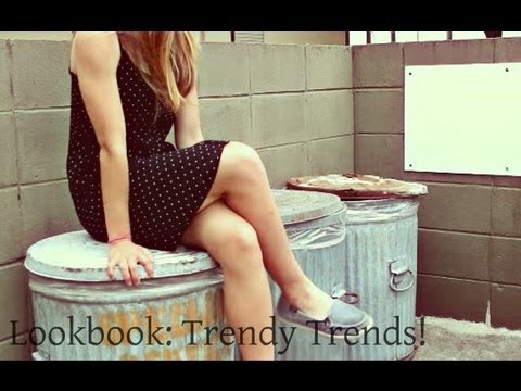 Lookbook: 2013 Trends! 