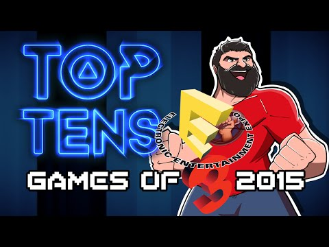 Top Ten Games of E3 2015 - The Completionist