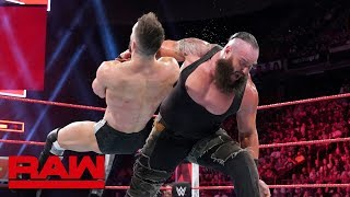 Braun Strowman vs. Finn Bálor: Raw, May 21, 2018