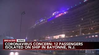 Coronavirus concern in New Jersey: Ship with 12 quarantined passengers arrives in Bayonne