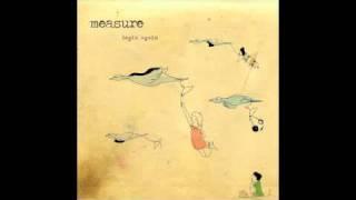 Measure: Begin Again (Official)