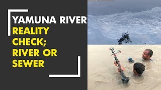 Watch Zee News special report on Yamuna river reality check; River or Sewer