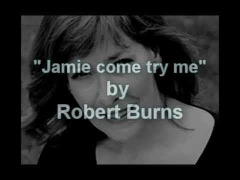 Robert Burns - Jamie, Come Try me