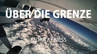 """Über die Grenze"" – Speedskydiving Doku (Moritz Friess)"