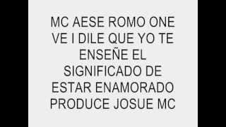 dile que - mc aese ft romo one  video con letra oficial ♥ ♥