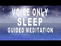 Youtube Thumbnail Voice Only Guided Meditation For Deep Sleep And Relaxation | Release negativity