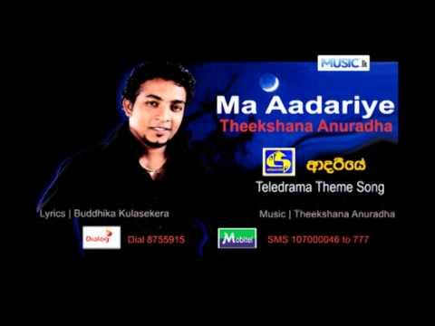 Theekshana Anuradha - Ma Aadariye