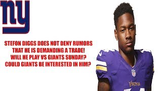Stefon Diggs doesn't deny trade rumors Will he play Sunday vs NY Giants? Could Giants trade for him?