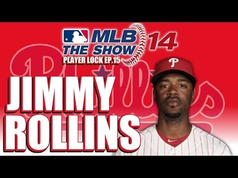MLB 14 The Show Player Lock Ep.15: Jimmy Rollins