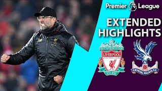 Liverpool v. Crystal Palace PREMIER LEAGUE EXTENDED HIGHLIGHTS 11919 NBC Sports