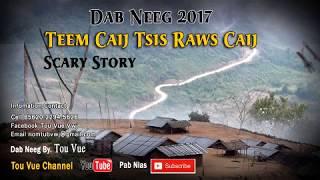 Dab Neeg Hmoob 2017/Teem Caij Tsis Raws Caij 09-07-2017
