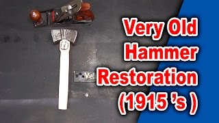 Old Hammer Restoration | 1915