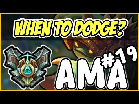 Tell tale signs of WHEN TO DODGE??? Masters AMA #19 - League of Legends