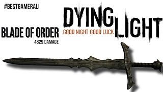 Dying Light Gold Blade Of Order 4829 Damage