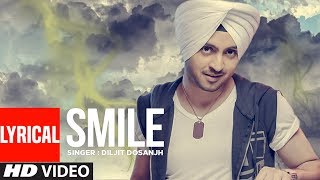 Diljit Dosanjh | Smile | Full Official Lyrical Song | Punjabi Song | T-Series