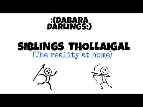 sibblings thollaigal [ANNAN - AKKA - THAMBI - THANGAI] - DABARA DARLINGS