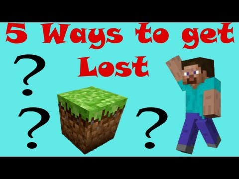 5 Ways to Get Lost - Minecraft