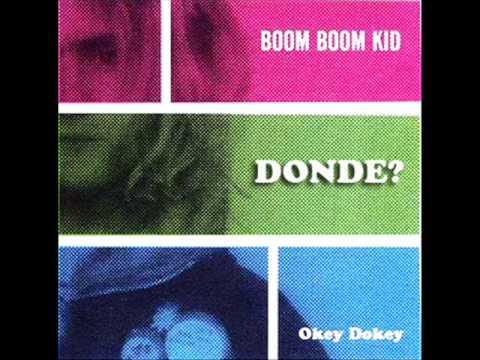 Boom Boom Kid - Donde