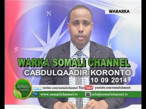 Warka Somali Channel Nairobi Cabdulqaadir Koronto 10 09 2014 video