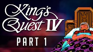 [Kings Quest IV] PART 1: No More Graham?!