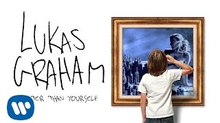 Watch Lukas Graham Better Than Yourself video