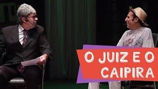 O JUIZ E O CAIPIRA