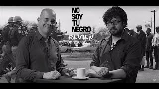 No Soy Tu Negro (I Am Not Your Negro) | Reseña - Review