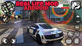 [490Mb]Download Gta Sa Real Life Mod For Android #2 🔥