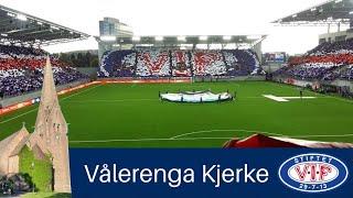 Vålerenga Kjerke runger før åpningskampen til nye Vålerenga Idrettspark på Valle Hovin streaming