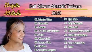 Full Album Cover Lagu By Brigita Meliala Terbaru 2020  Kumpulan Cover Lagu Akustik Terpopuler 2020