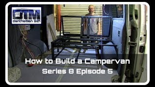 How to Build a Campervan Mercedes Vito Series 8 Episode 5