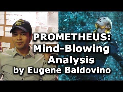 Prometheus: Mind-Blowing Analysis of the Film's Symbolism by Eugene Baldovino