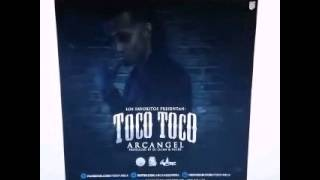 Arcángel - Toco Toco (Preview Completo)